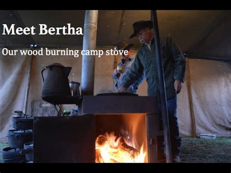 Meet Bertha: Outdoor Cooking and Camp Stove - YouTube